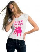 Tričko s potlačou I Love My Dog